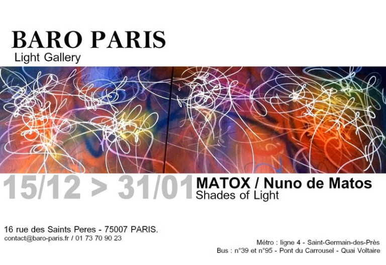 Shades of Light - Exhibition Baro Paris MATOX